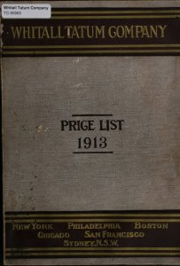 Annual price list. July 1, 1913 / Whitall Tatum Company manufacturers of druggists', chemists', and pefumers glassware, manufacturers, importers, and jobbers of druggists' sundries.