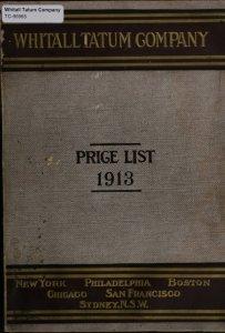 Annual price list. July 1, 1913 / Whitall Tatum Company manufacturers of druggists', chemists', and pefumers glassware, manufacturers, importers, and jobbers of druggists' sundries.