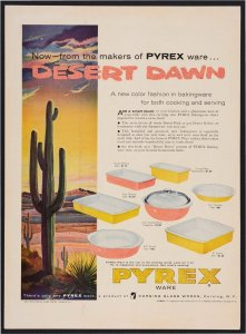 Now--from the makers of Pyrex ware... Desert Dawn [advertisement].