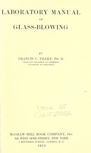 Laboratory manual of glass blowing / by Francis C. Frary.