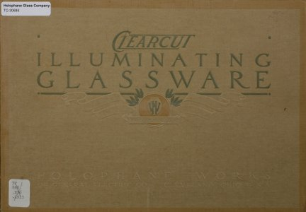 Clearcut illuminating glassware: a reflector for every service / Holophane Glass Company.