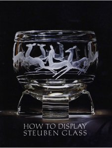 How to display Steuben Glass.