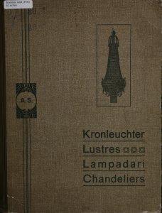 Moderne beleuchtungskörper: novelties of modern lamps for gas and electric light = novità di lampade per luce elettrica e per gas = nouveautés d'articles pour l'éclairage à gas et l'électricité.
