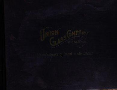 [Catalogue of blanks] / Union Glass Company.