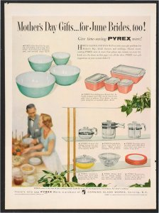 Mother's Day gifts... for June brides, too! [advertisement]: give time-saving Pyrex ware!