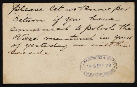 [Postcard postmarked Sp. 19, 79 from J. Wedgwood & Sons to J. Northwood concerning the Portland Vase].
