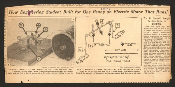 How engineering student built for one penny an electric motor that runs [newspaper article].