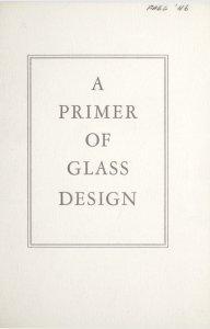 A primer of glass design.