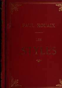 Les styles: 700 gravures classées par époques / notices par Paul Rouaix.