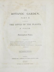The botanic garden: a poem, in two parts...: with philosophical notes.