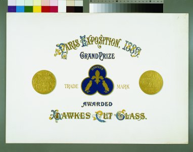 Paris Exposition 1889 grand prize awarded, Hawkes Cut Glass [graphic].