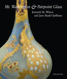 Mt. Washington & Pairpoint Glass Volume Two