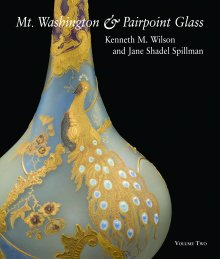 Mt. Washington & Pairpoint Glass Volume Two
