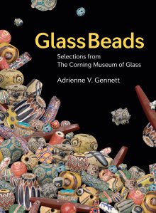 Glass Beads: Selections from The Corning Museum of Glass