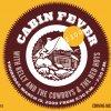 2300°: Cabin Fever