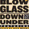 2300°: Blow Glass Down Under