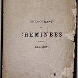 Prix-courant des cheminées 1896-1897.
