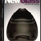 New glass: a worldwide survey / organized by the Corning Museum of Glass.