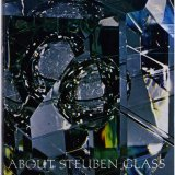 About Steuben glass.
