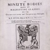 Micrographia, or, Some physiological descriptions of minute bodies made by magnifying glasses, with observations and inquiries thereupon / by R. Hooke.