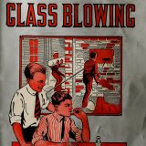 Experimental glass blowing for boys / by Carleton J. Lynde; prepared under the direction of Alfred C. Gilbert.