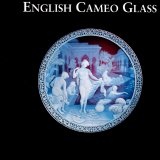 English cameo glass in the Corning Museum of Glass / David Whitehouse.
