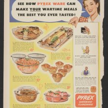 See how Pyrex ware can make your wartime meals the best you ever tasted, Corning Glass Works, Woman's Home Companion, 1943. Dianne Williams collection on Pyrex. CMGL 98290.